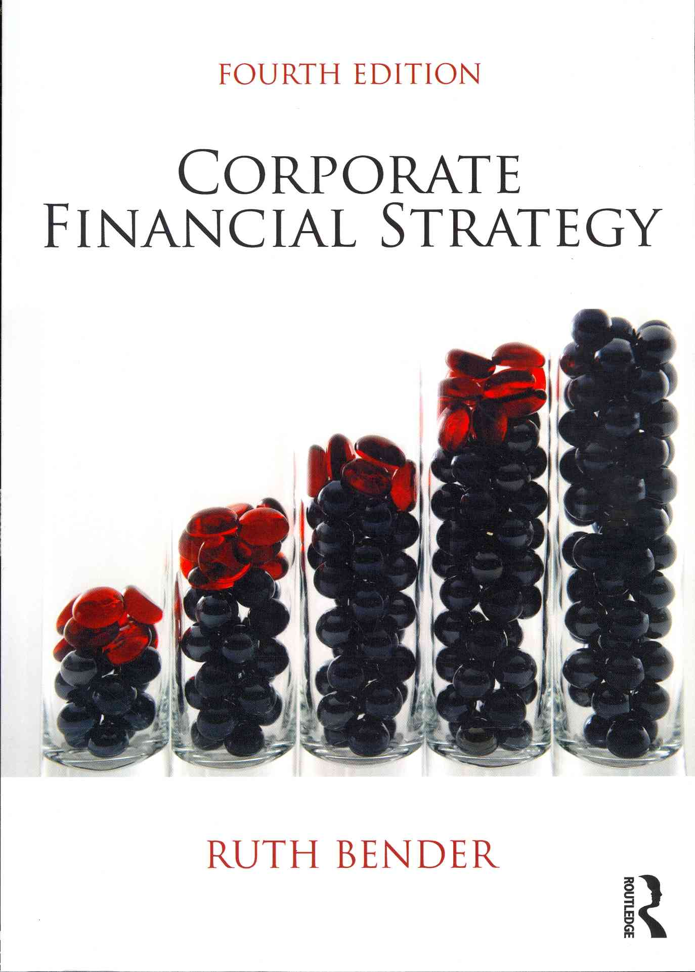 Corporate Financial Strategy By Bender, Ruth